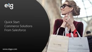 Quick Start Commerce Solutions From Salesforce