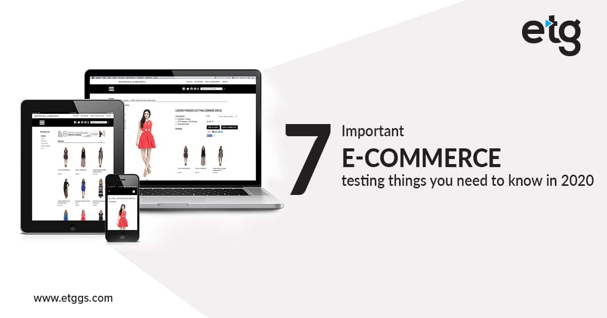 E-Commerce Testing in 2020: What you need to know?