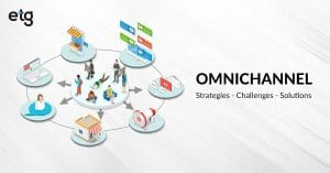 How Retailers Can Tackle Omnichannel Challenges